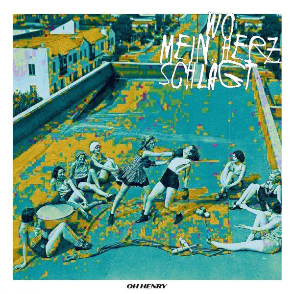 CD/LP - Wo mein Herz schlägt (c)2020 Oh Henry